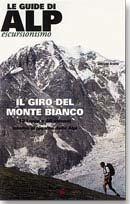 Tour del Monte Bianco - Stefano Ardito